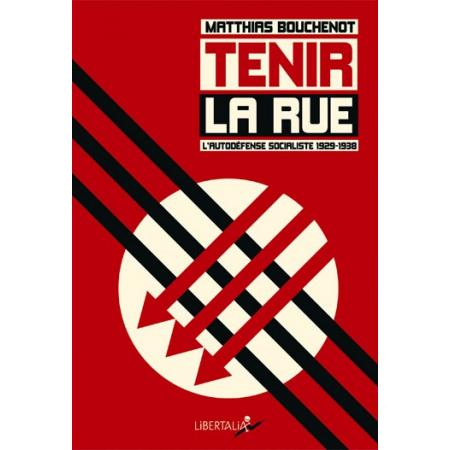 tenir-la-rue-l-autodefense-socialiste-1929-1938-jpg